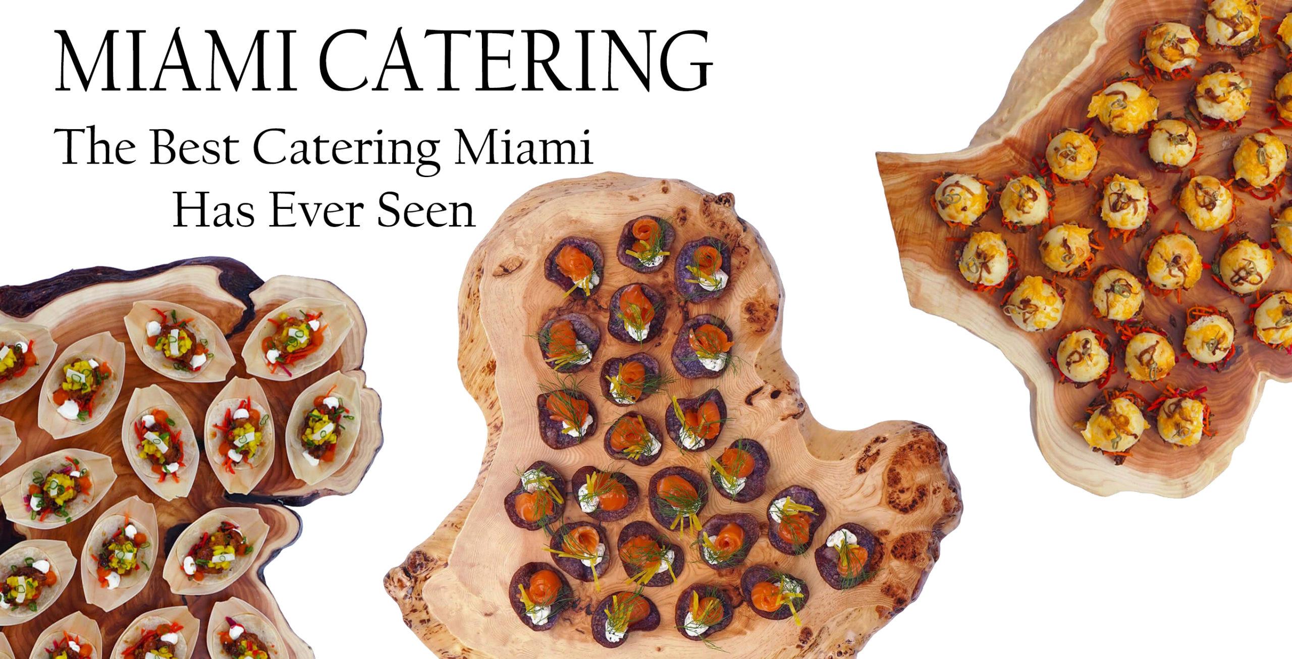 Miami Catering